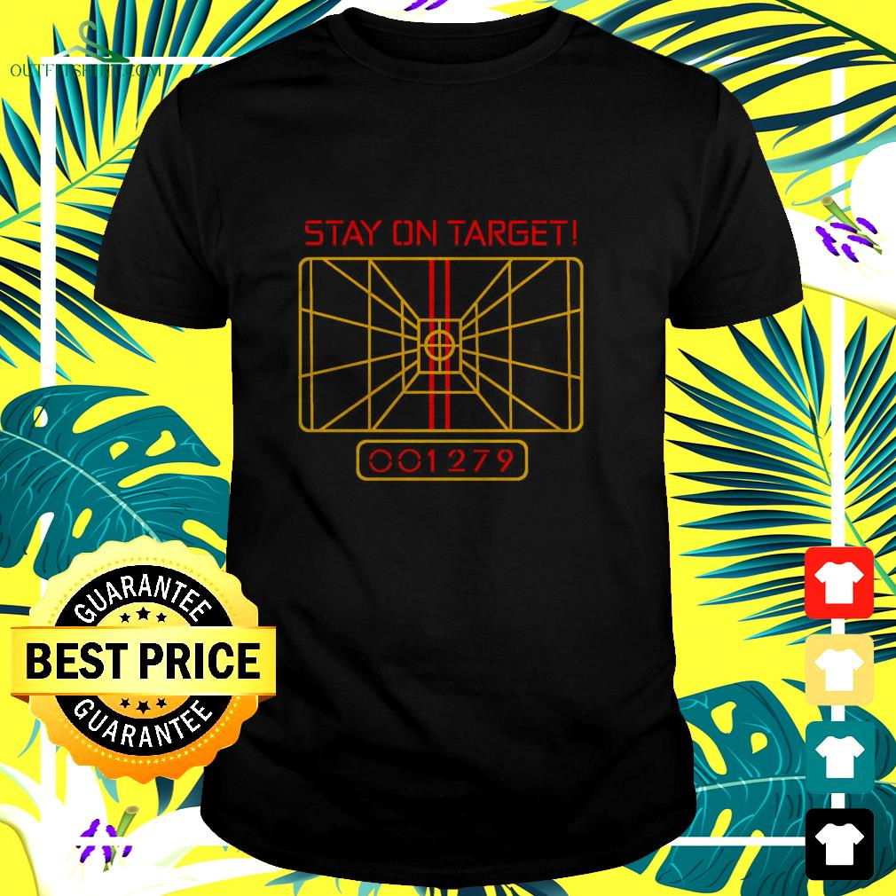 Star Wars stay on target 001279 t-shirt
