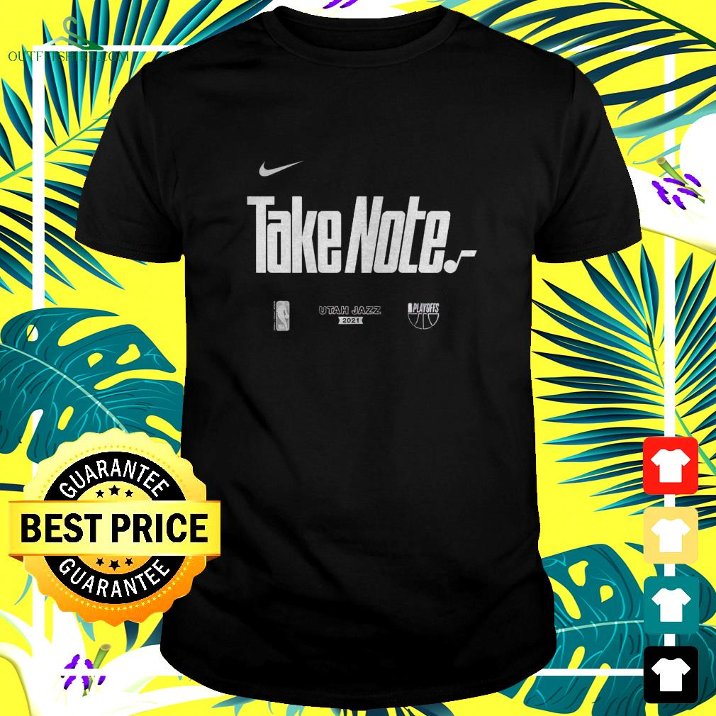 Utah Jazz 2021 Nike NBA Playoffs Bound Mantra Take Note t-shirt