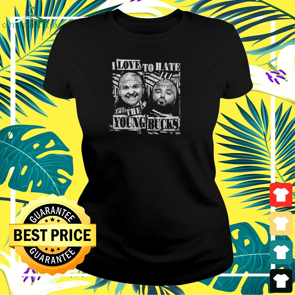 Young Bucks I love to hate the Young Bucks shirt