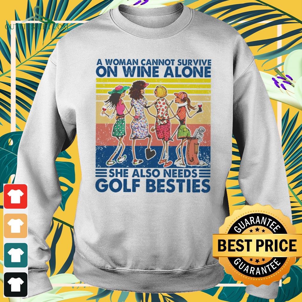 A woman cannot survive on wine alone she also needs golf besties vintage sweater