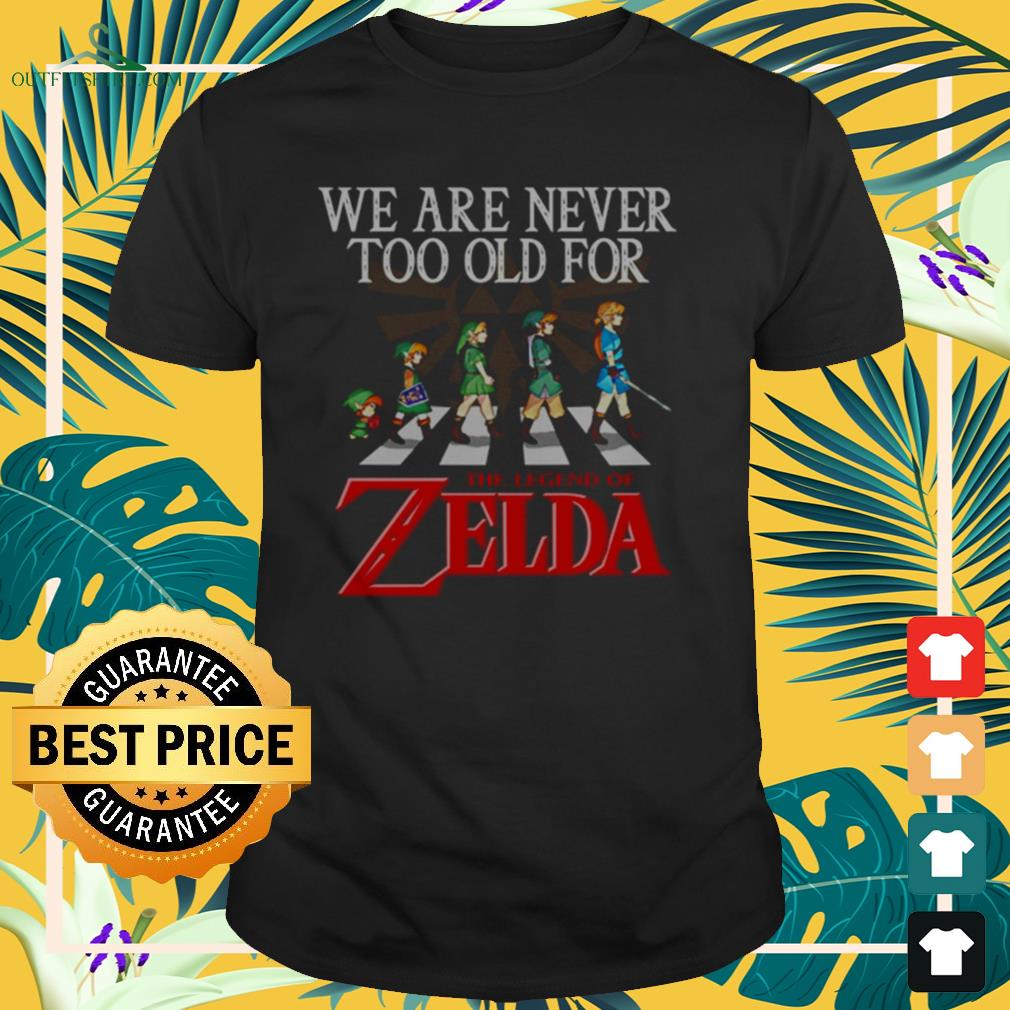 Abbey Road We are never too old for The Legend of Zelda shirt