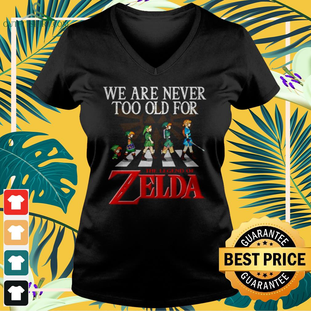 Abbey Road We are never too old for The Legend of Zelda v-neck t-shirt