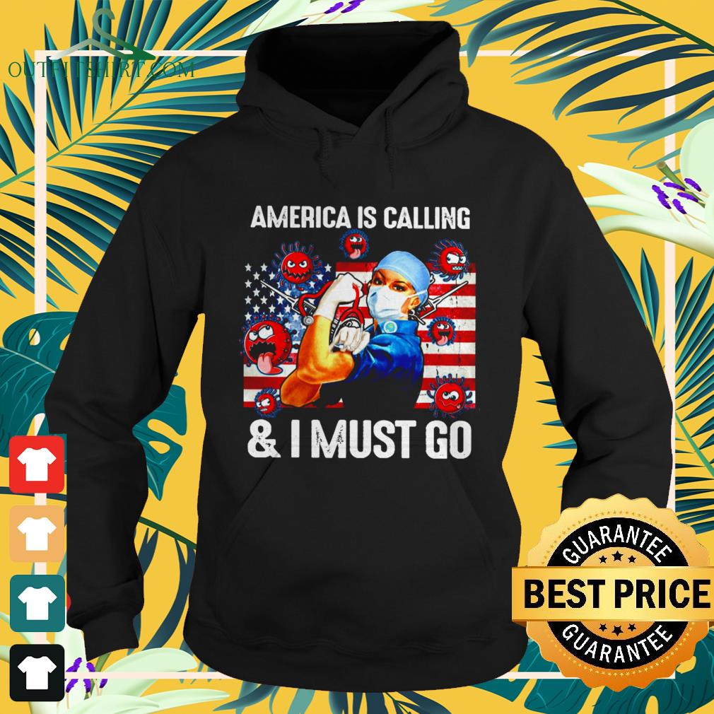 America is calling and I must go strong nurse Hoodie