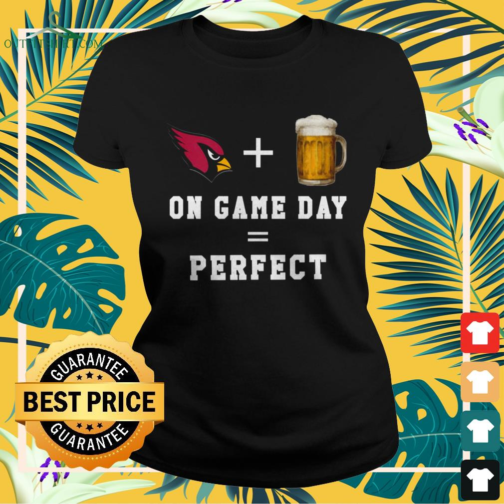 Arizona Cardinals and beer on game day is perfect day ladies-tee