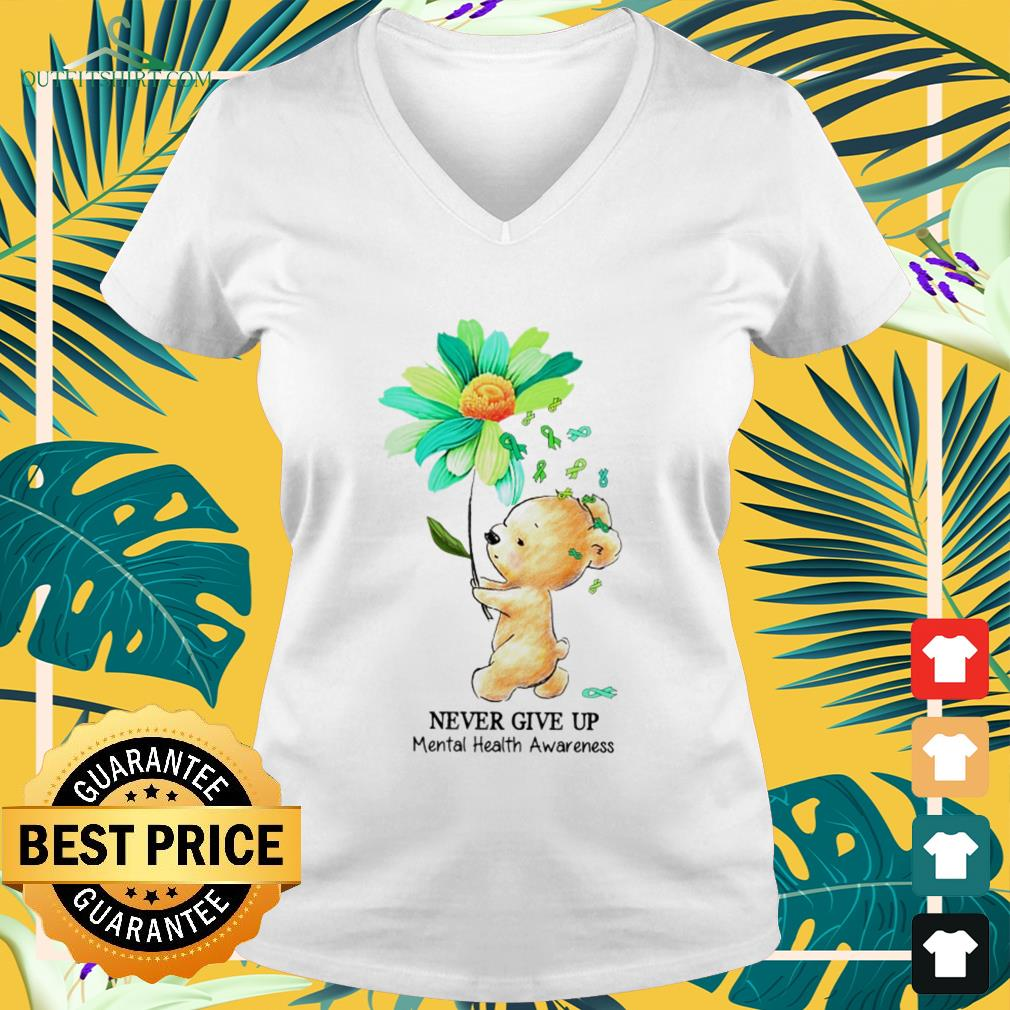 Bear and daisy never give up mental health awareness v-neck t-shirt