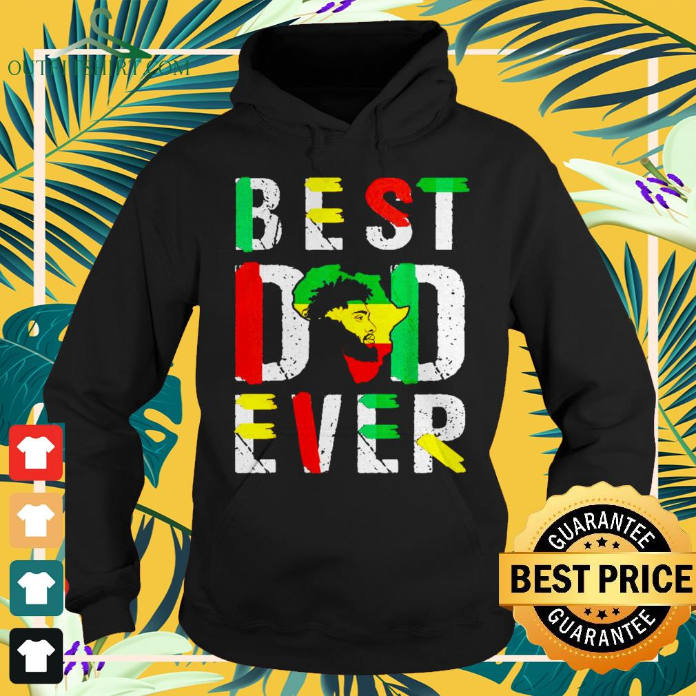Best dad ever flag africa map freedom day Hoodie