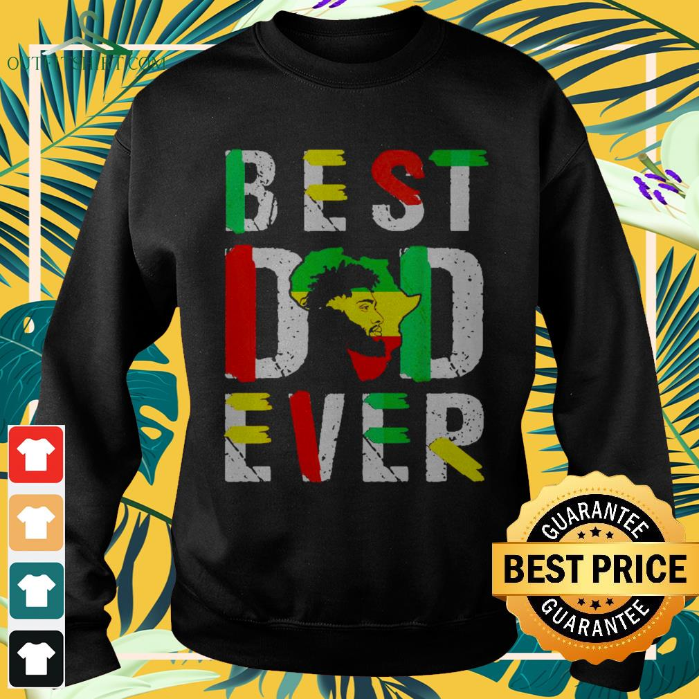 Best dad ever flag africa map freedom day Sweater
