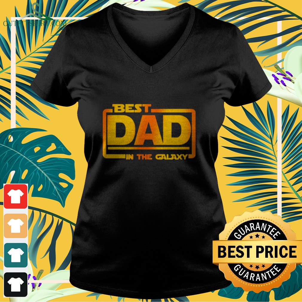 Best dad in the Galaxy V-neck t-shirt