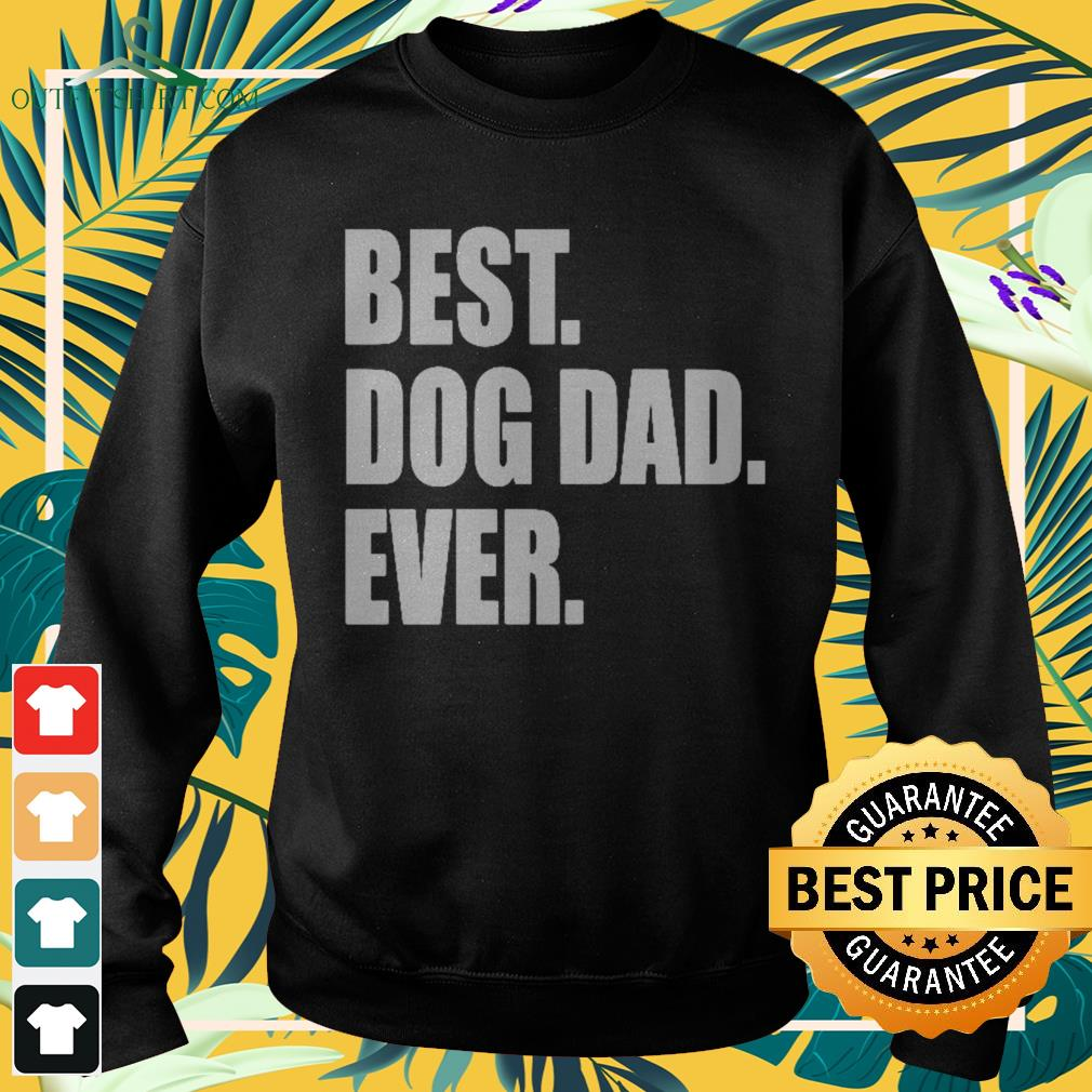 Best dog dad ever father's day Sweater