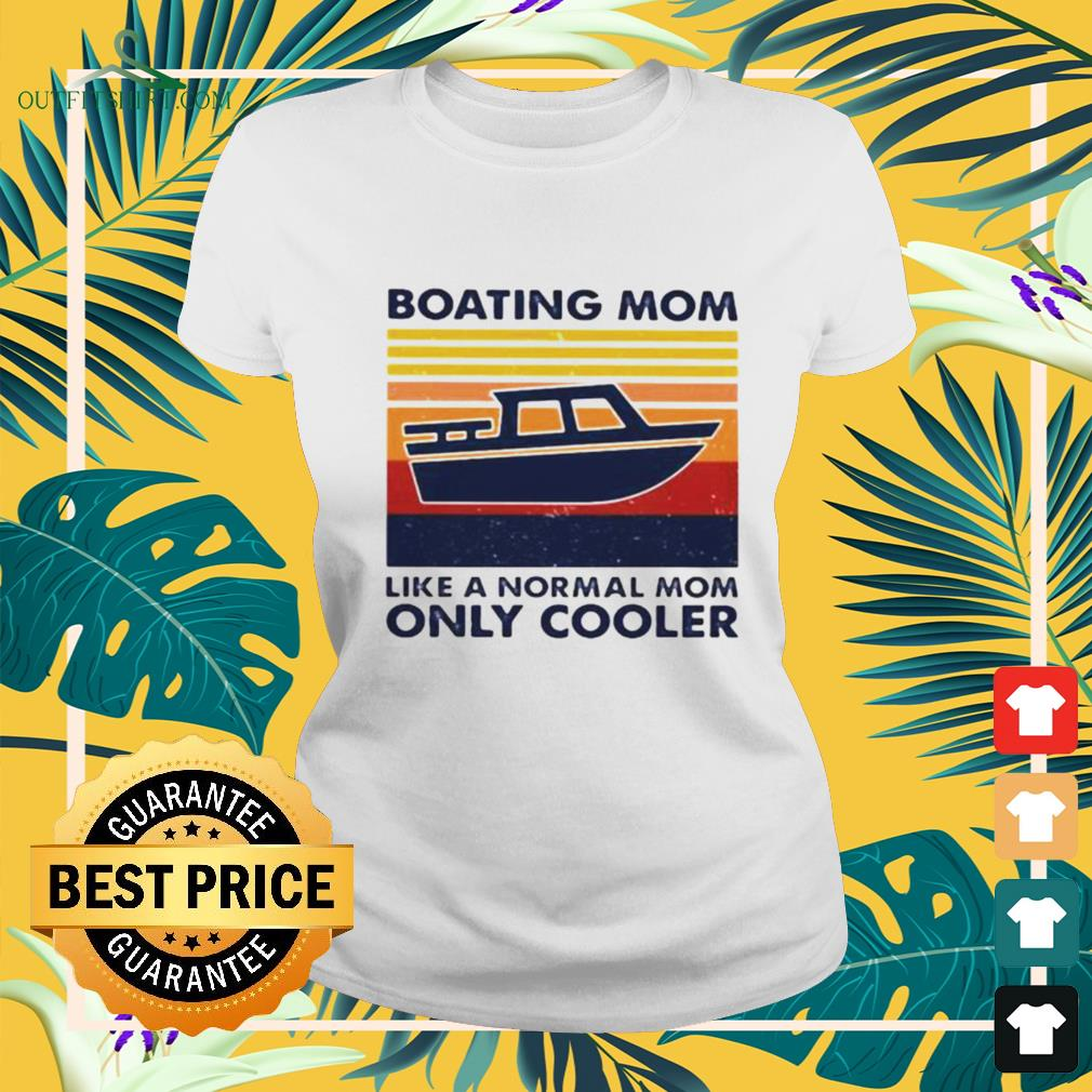 Boating mom like a normal mom only cooler vintage ladies-tee