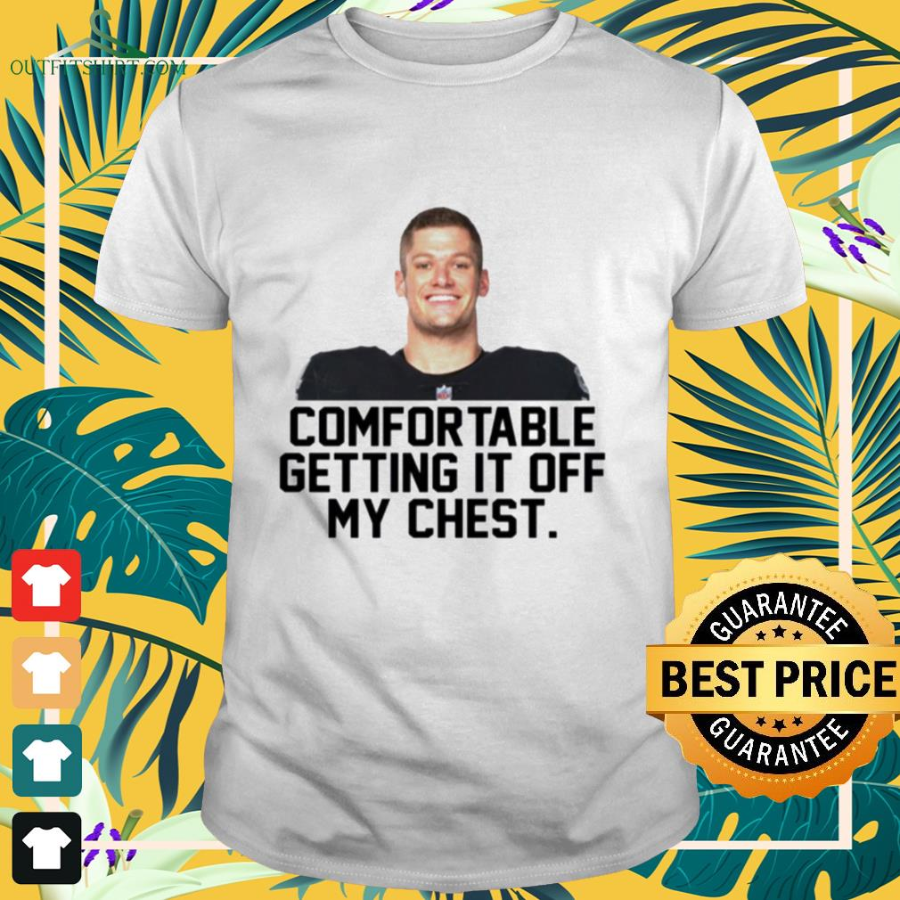 Carl Nassib comfortable getting it off my chest shirt