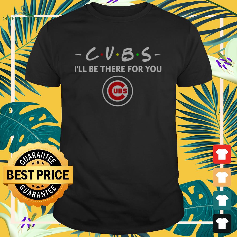 Chicago Cubs I'll be there for you UBS shirt