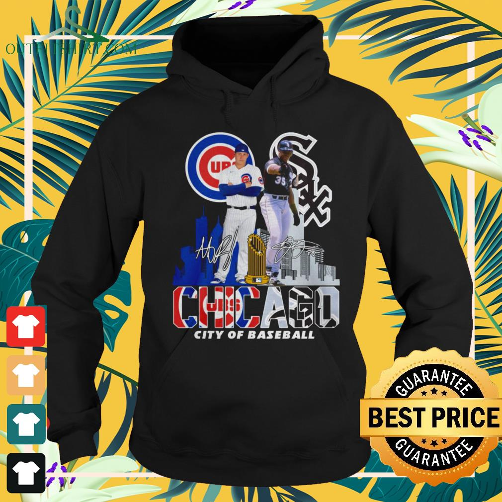 Chicago Cubs and Chicago White Sox city of baseball signature hoodie