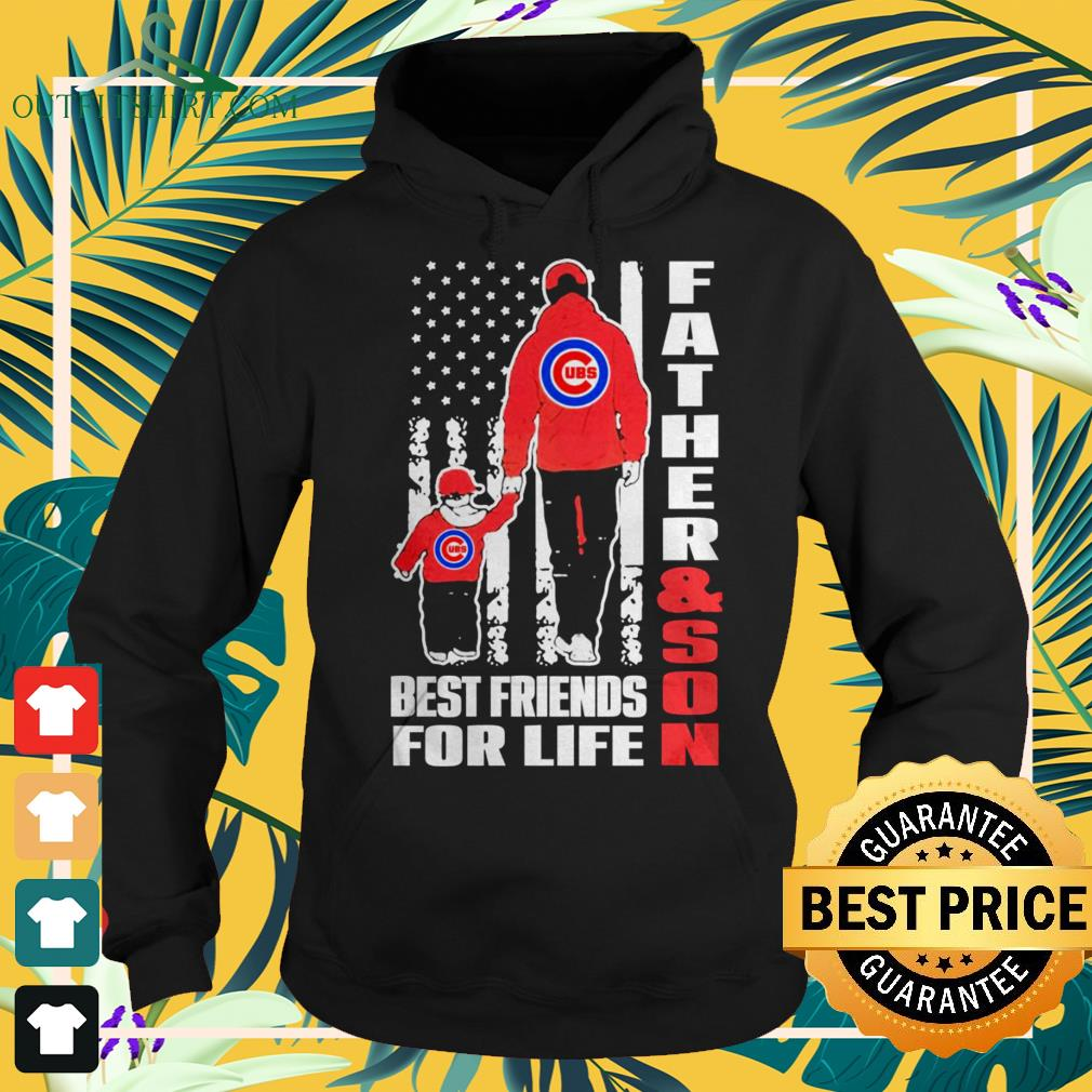 Chicago Cubs father and son best friends for life hoodie