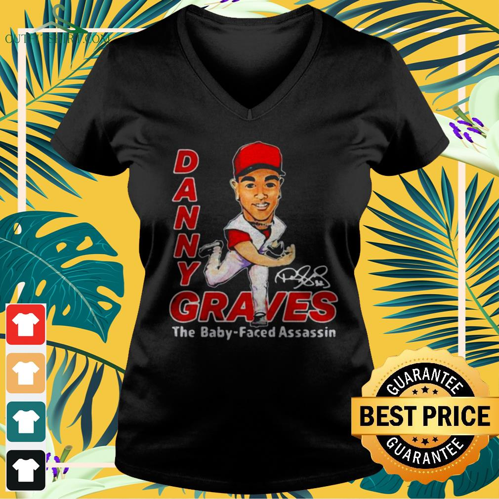 Danny Graves the baby faced assassin signature v-neck t-shirt