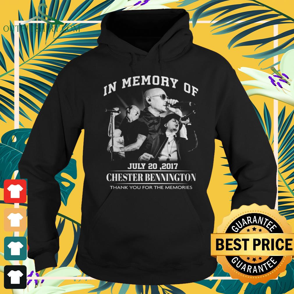 In memory of July 20,2017 Chester Bennington thank you for the memories hoodie