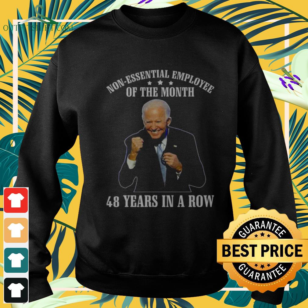 Joe Biden non-essential employee of the month 48 years in a row funny sweater
