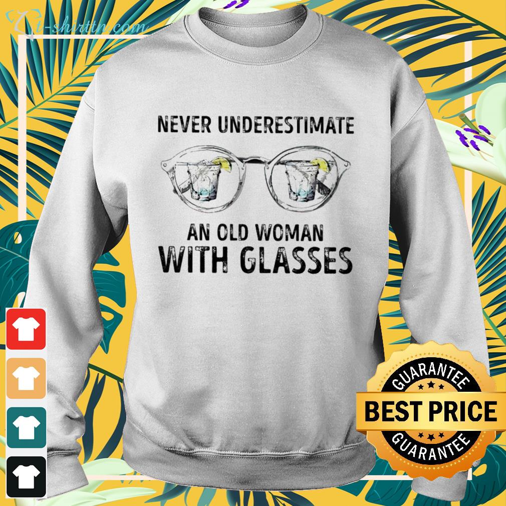 Never underestimate an old woman with glasses sweater