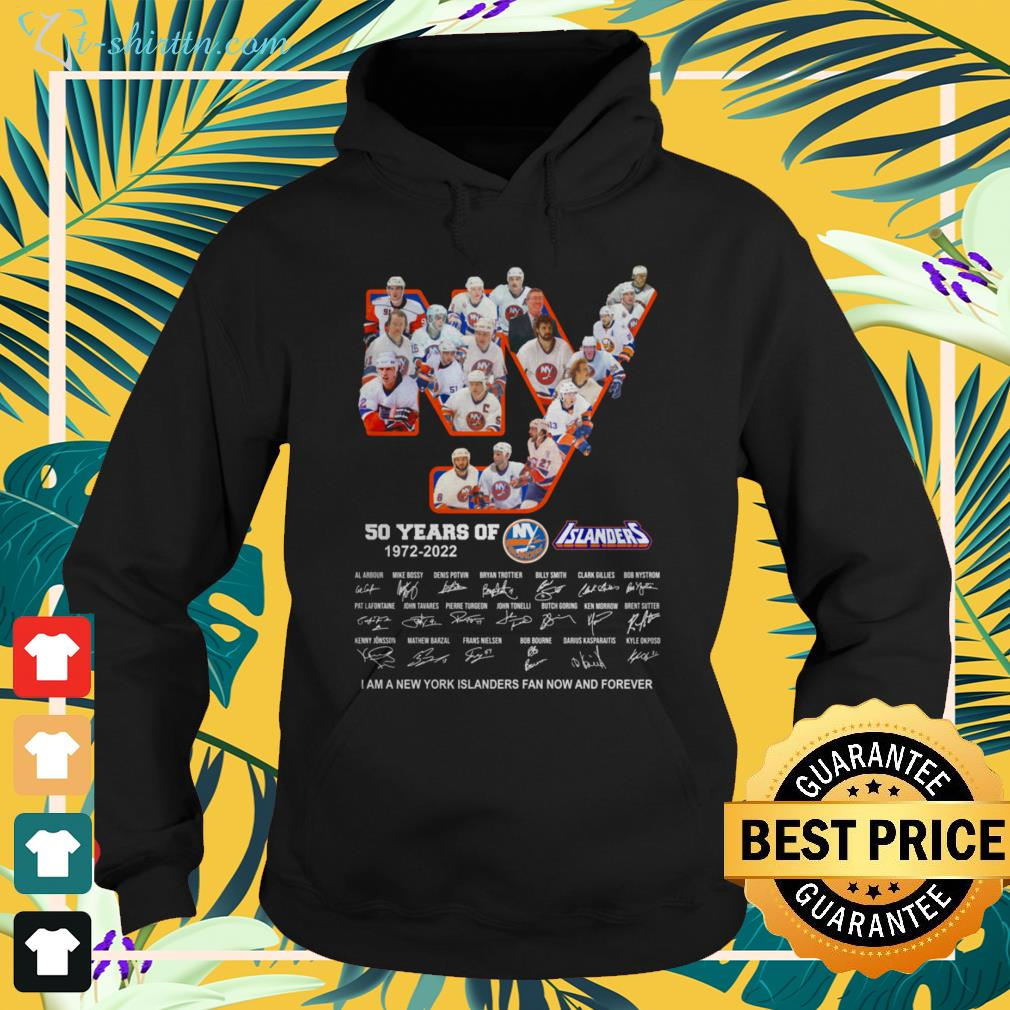 New York Islanders 50 years of 1972-2022 signature I am a New York Islanders fan now and forever hoodie