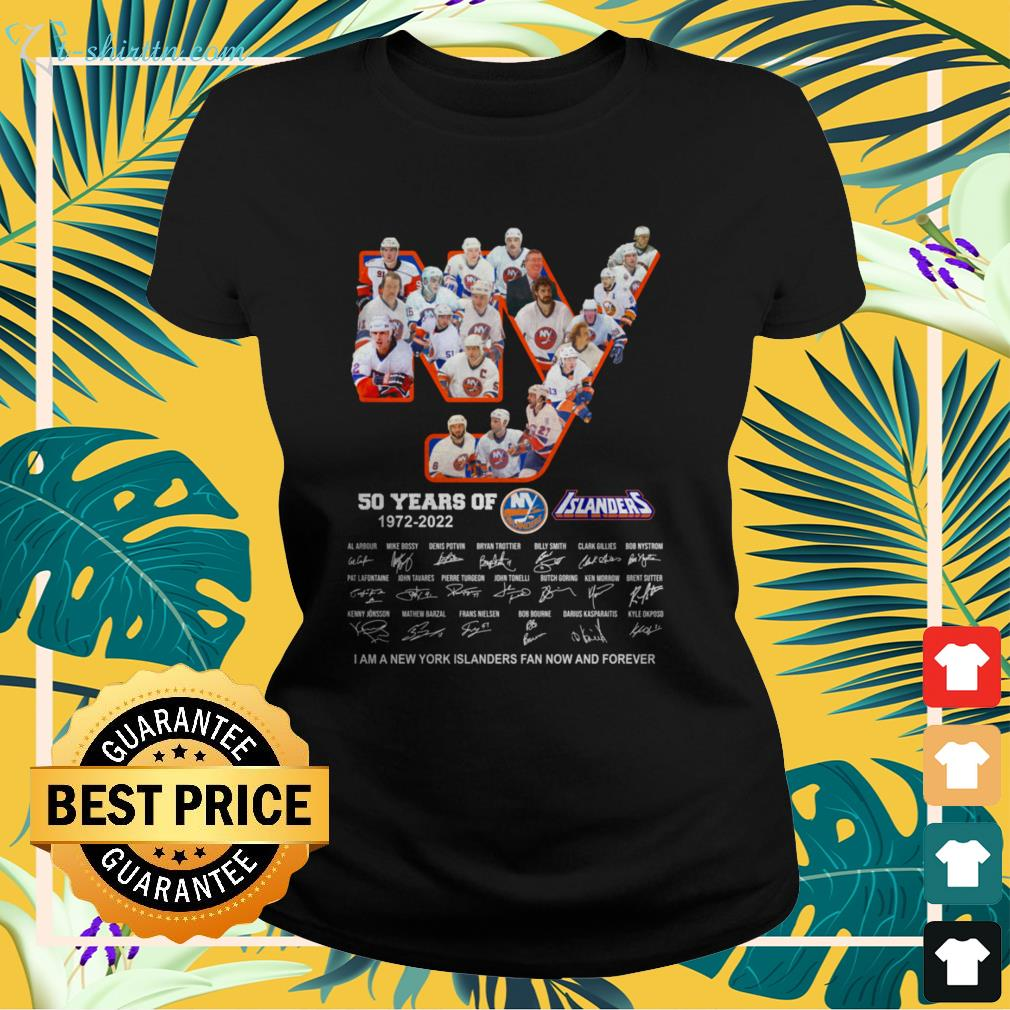 New York Islanders 50 years of 1972-2022 signature I am a New York Islanders fan now and forever ladies-tee