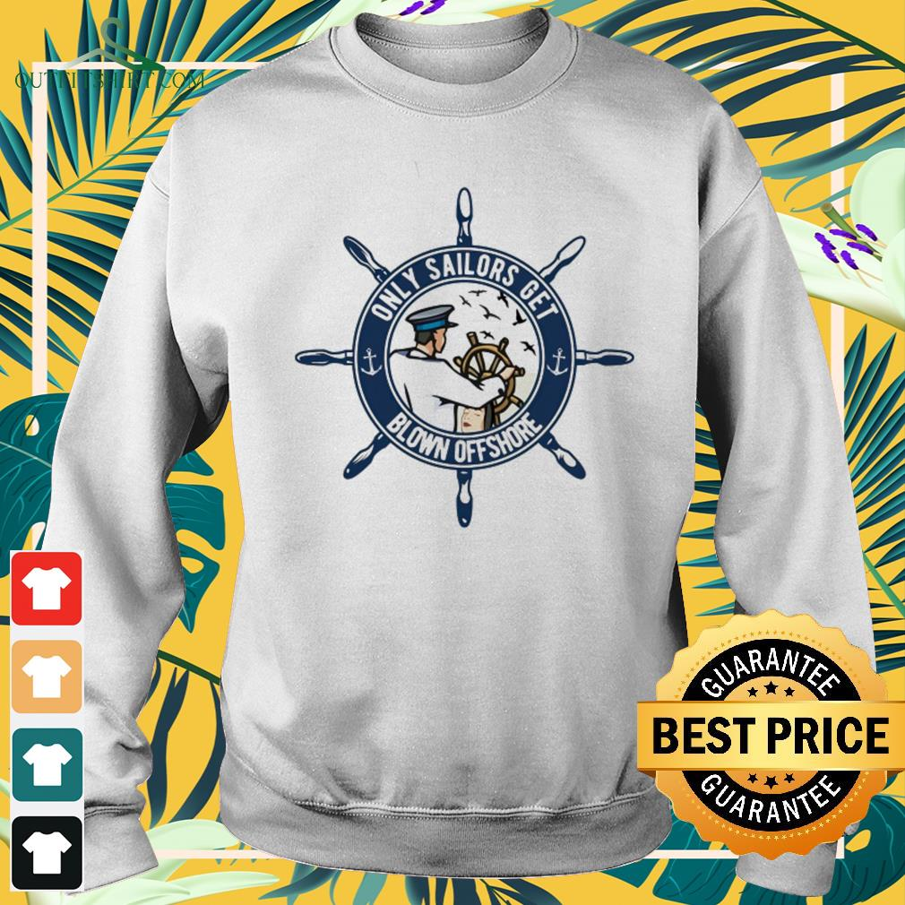 Only sailors get blown offshore sweater