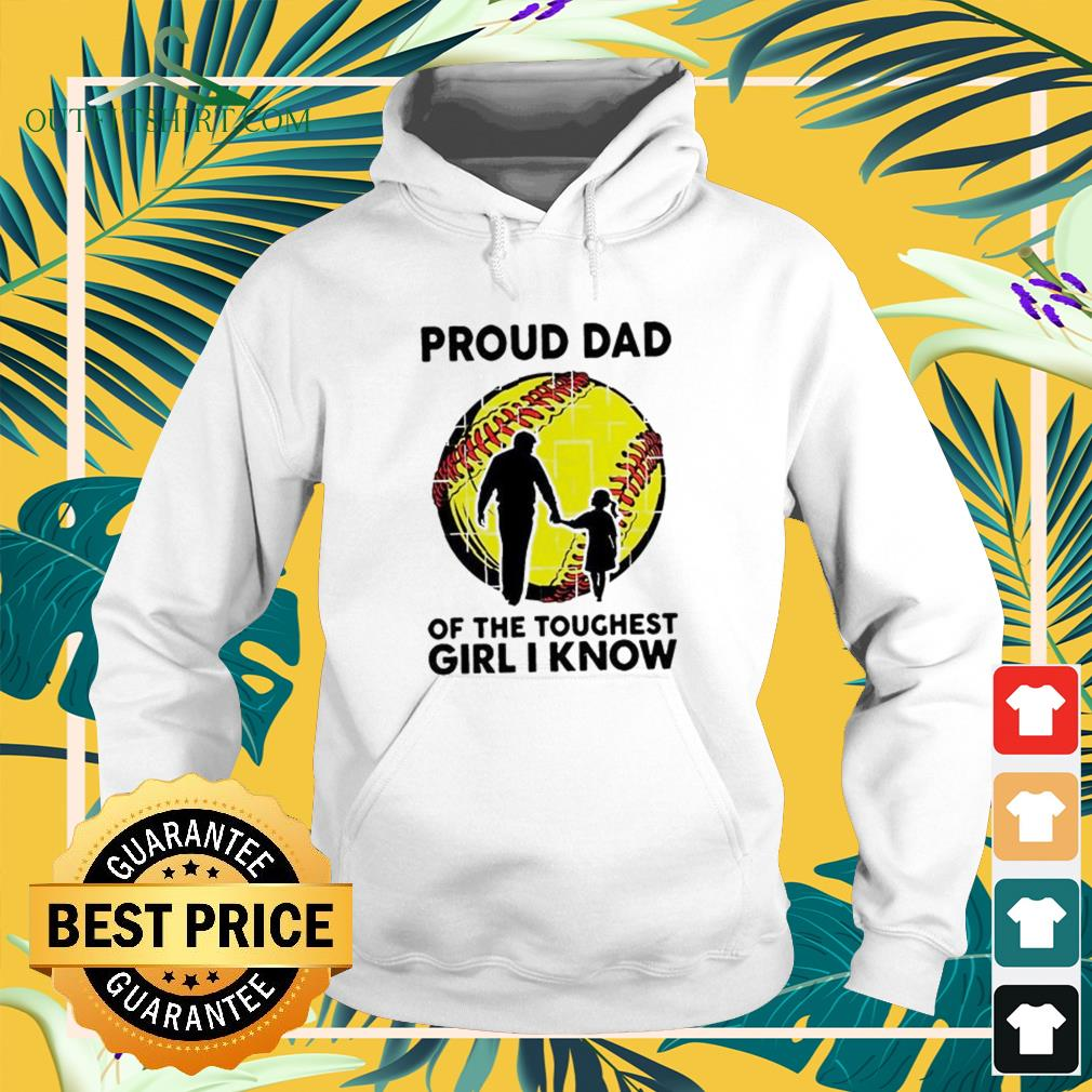 Proud dad of the toughest girl I know Hoodie