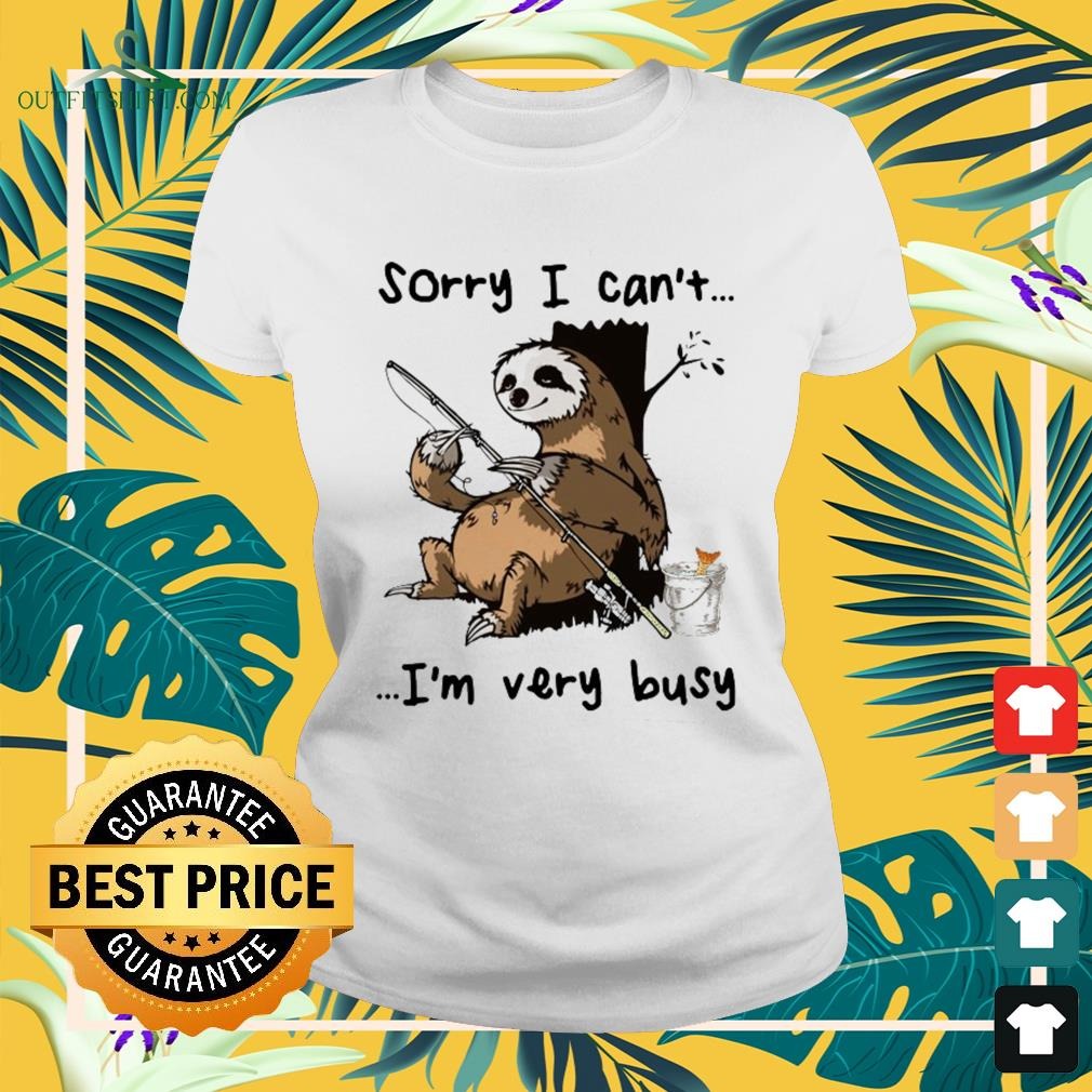 Sloth I can't I am very busy fishing ladies-tee