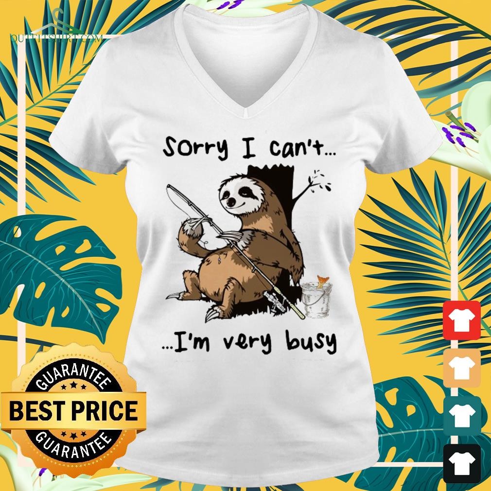 Sloth I can't I am very busy fishing v-neck t-shirt