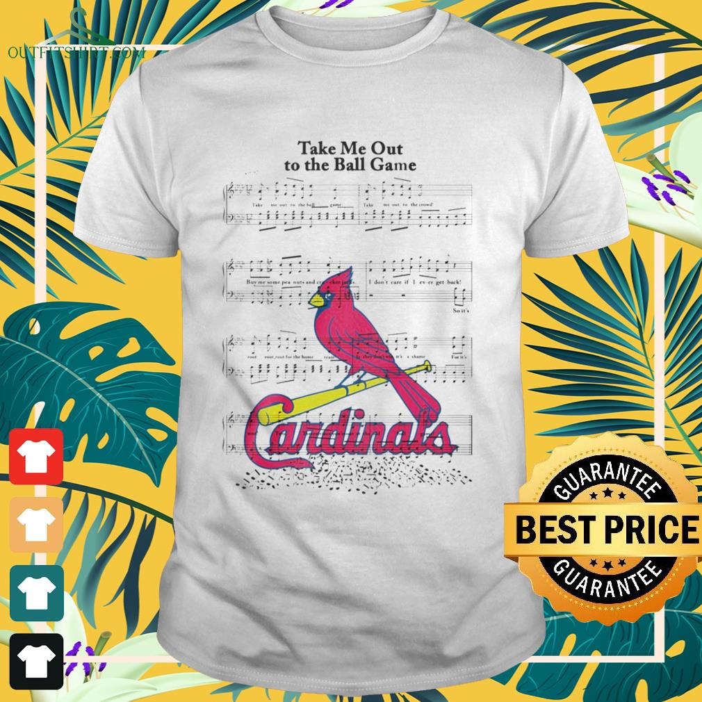 Take me out to the ball game song Arizona Cardinals shirt