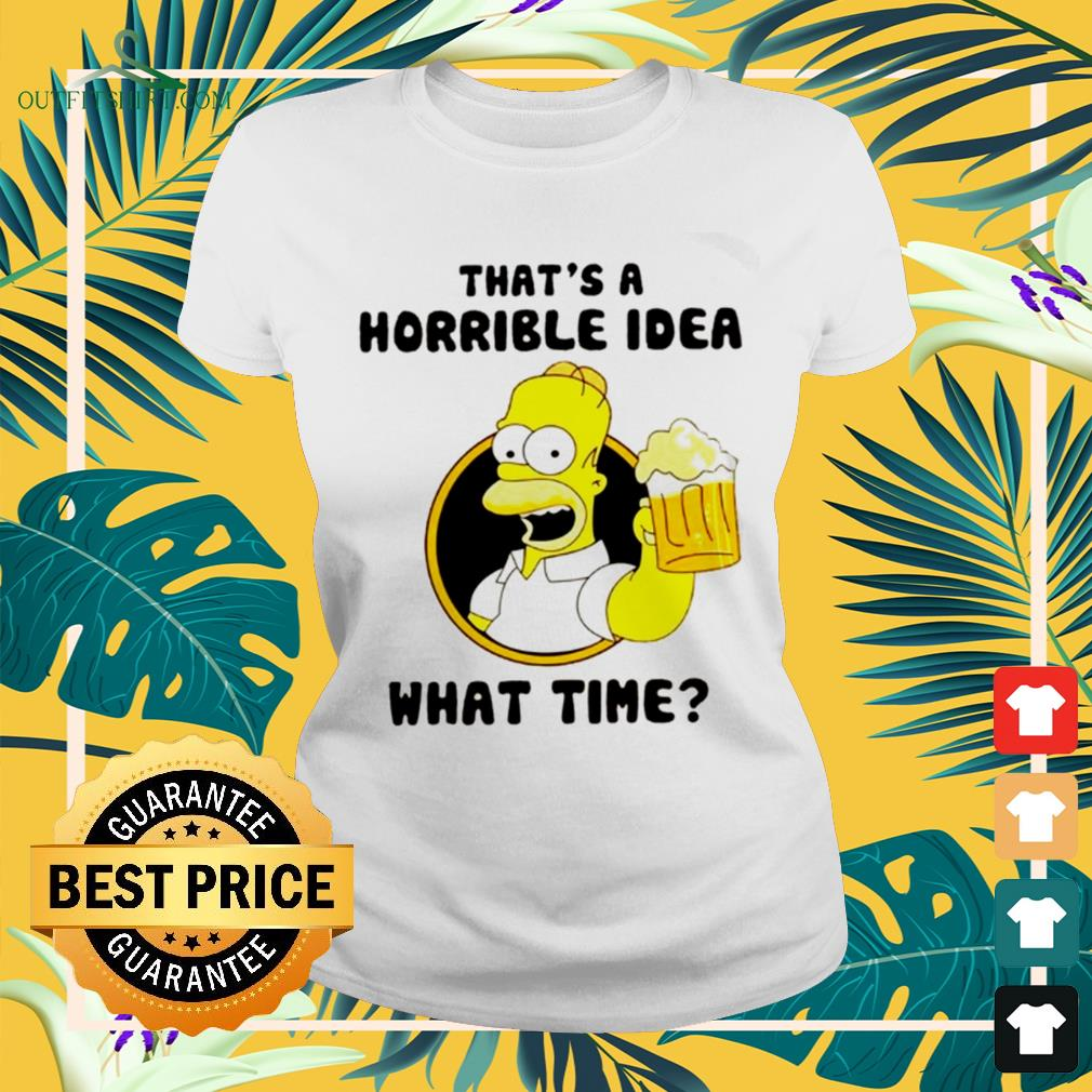 The Simpsons That's a horrible idea what time ladies-tee