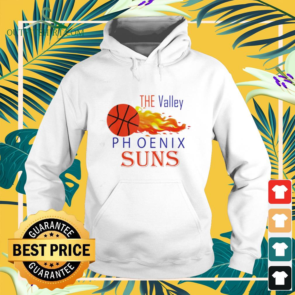 The Valley Phoenix Suns basketball lover hoodie