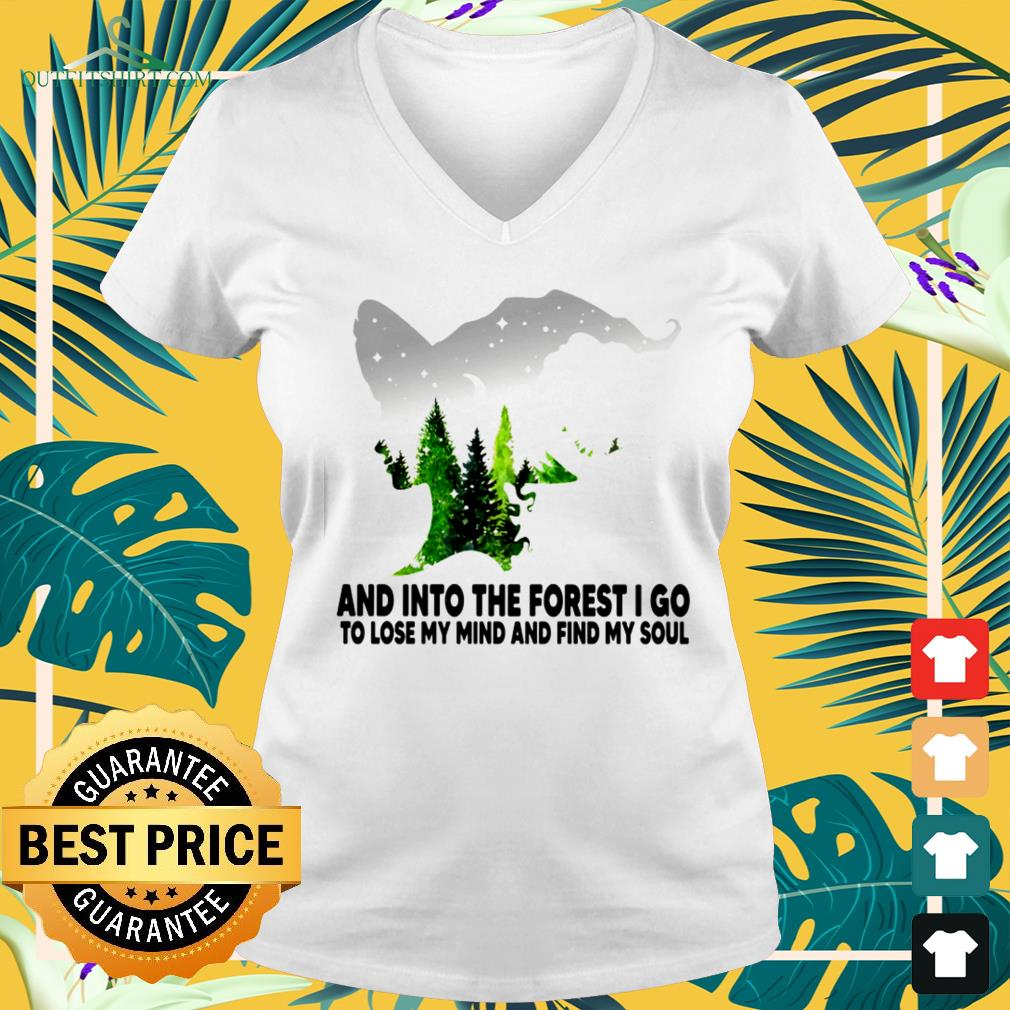 Witch and into the forest I go to lose my mind and find my soul V-neck t-shirt