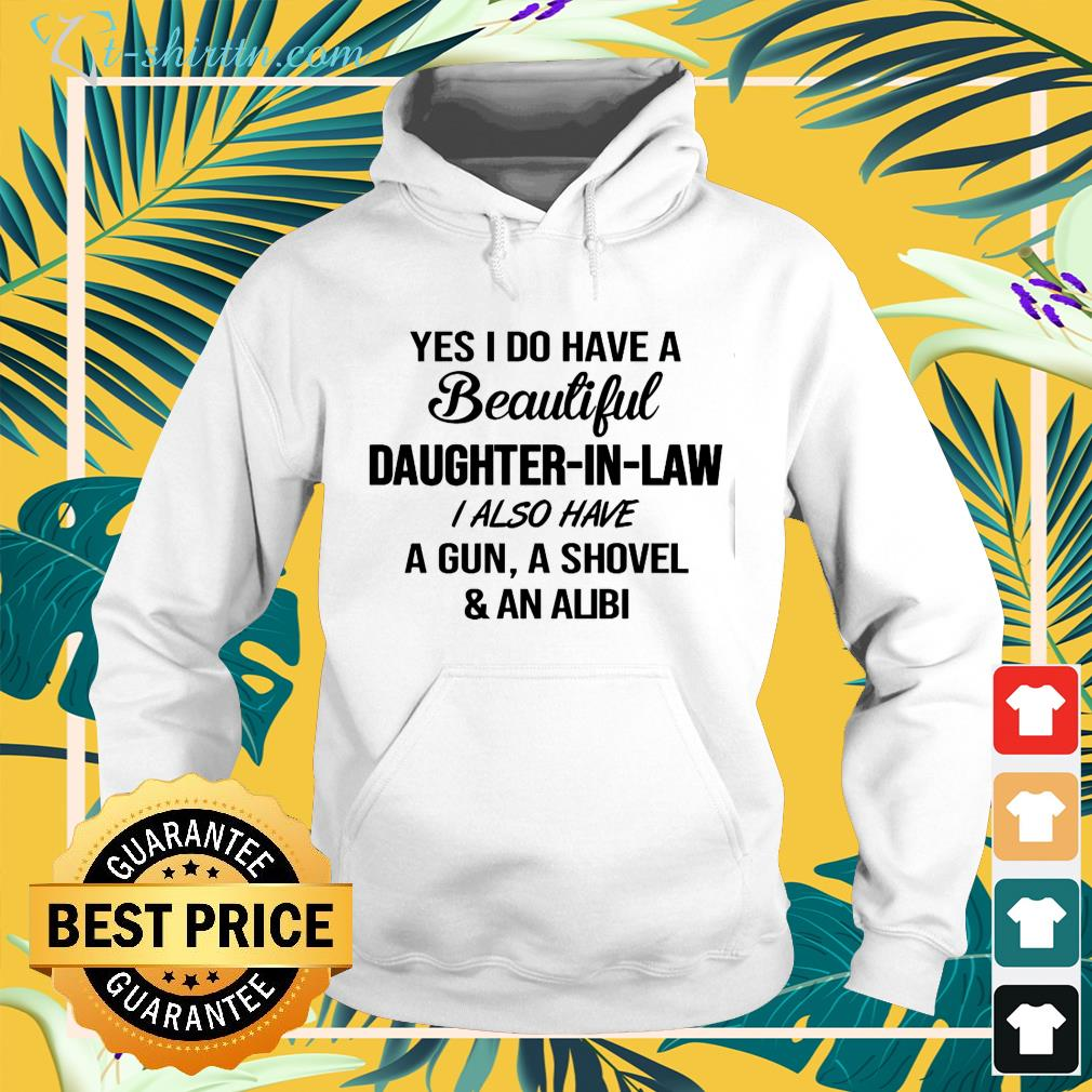 Yes I do have a beautiful daughter-in-law I also have a gun hoodie