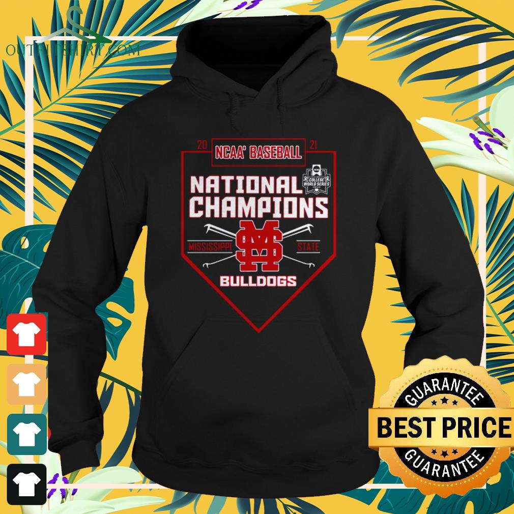 2021 NCAA Baseball National Champions Mississippi State Bulldogs hoodie