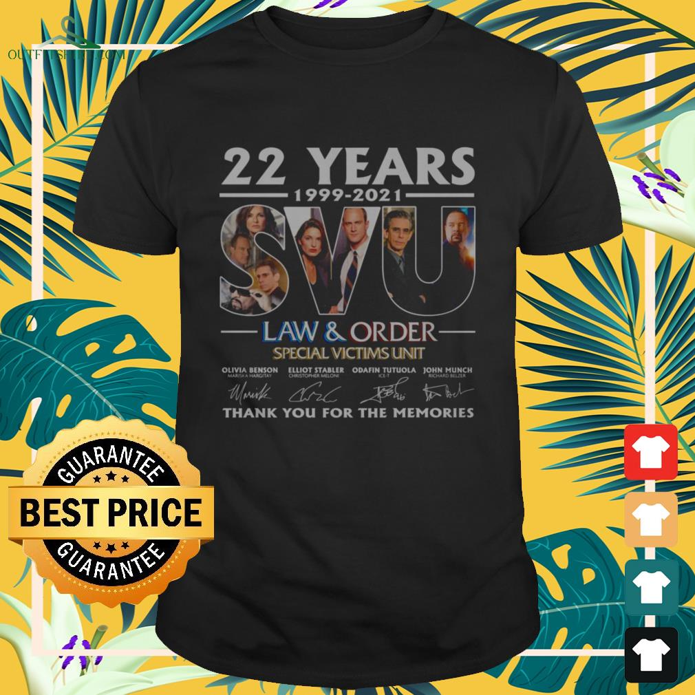 22 Years 199-2021 SVU Law and Order Special Victims Unit thank you for the memories signature shirt