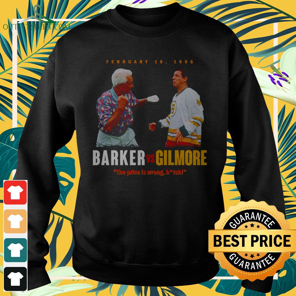 Barker vs Gilmore the price is wrong bitch sweater