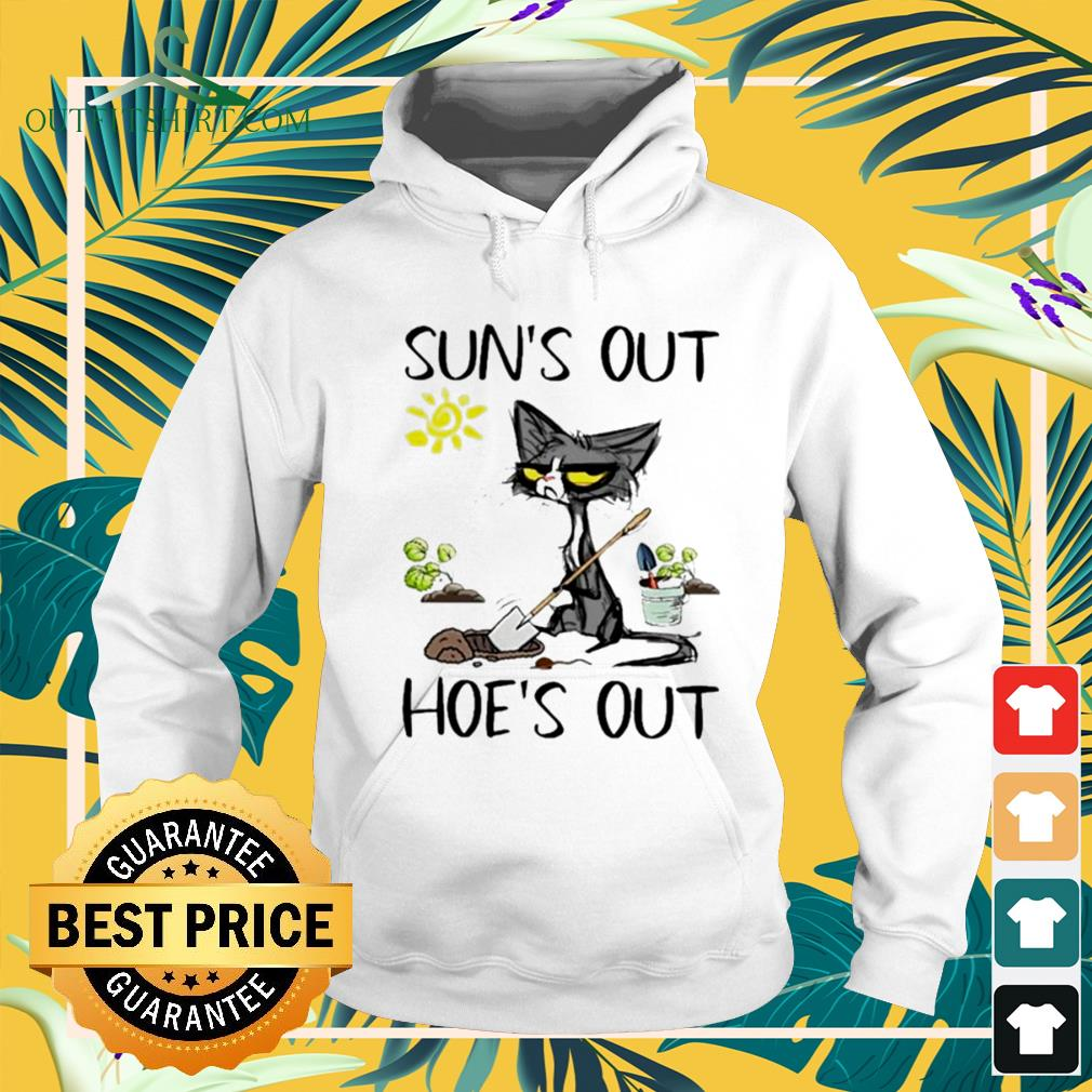 Black cat gardener suns out hoes out hoodie