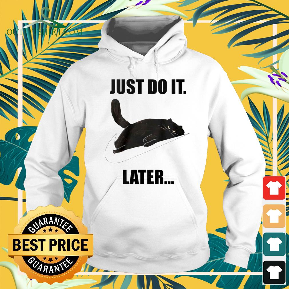 Black cat just do it later Nike logo hoodie