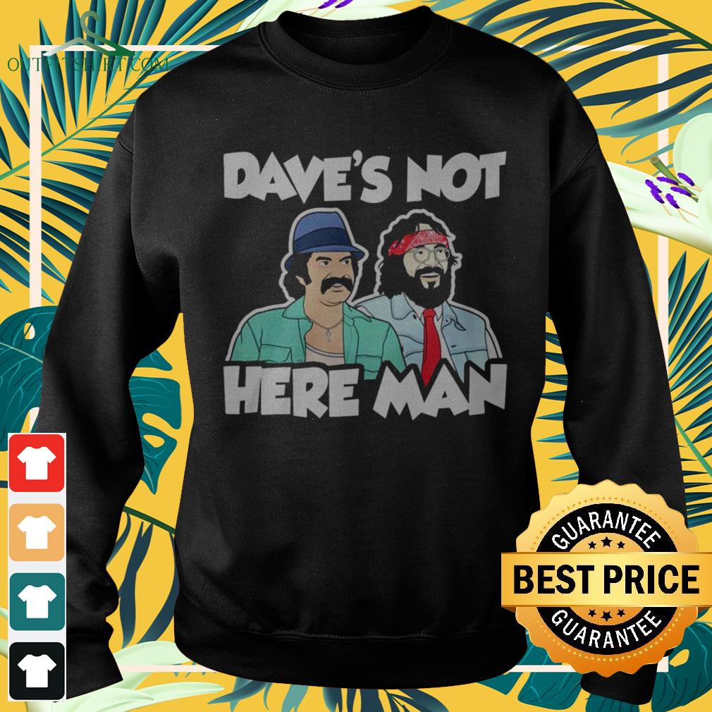 Cheech and Chong Dave's not here man sweater