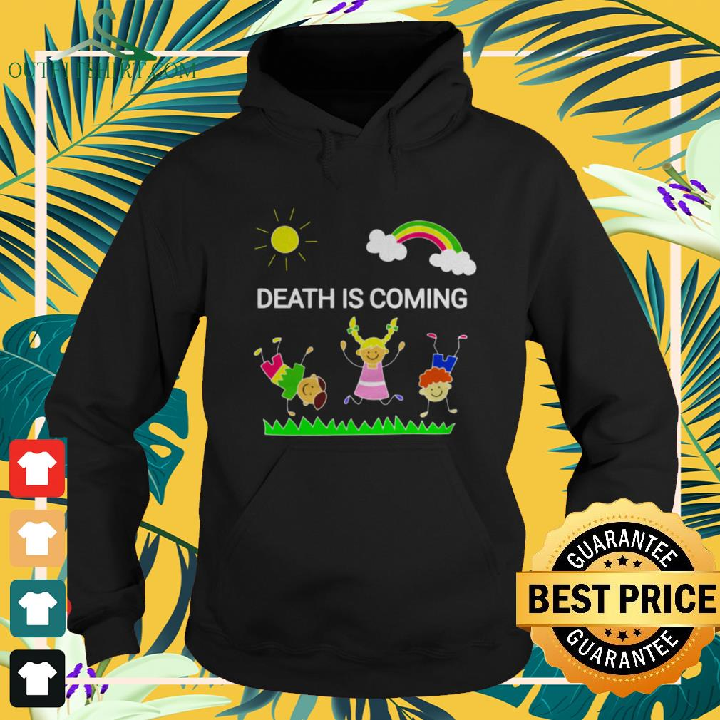 Children playing death is coming hoodie