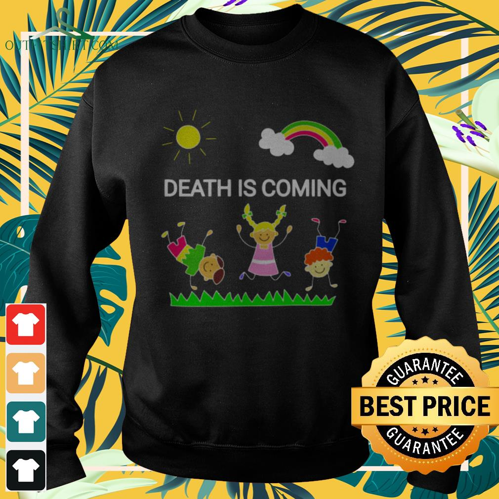 Children playing death is coming sweater