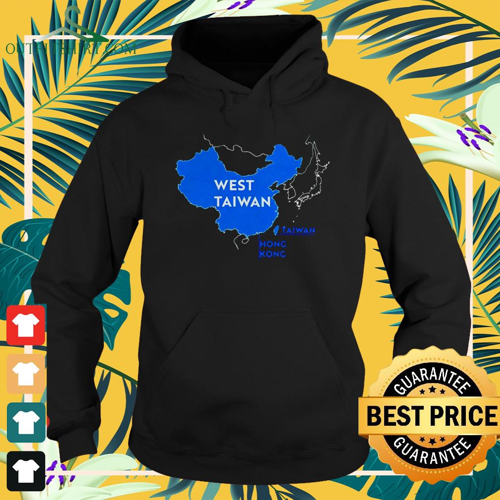 China map West Taiwan funny hoodie