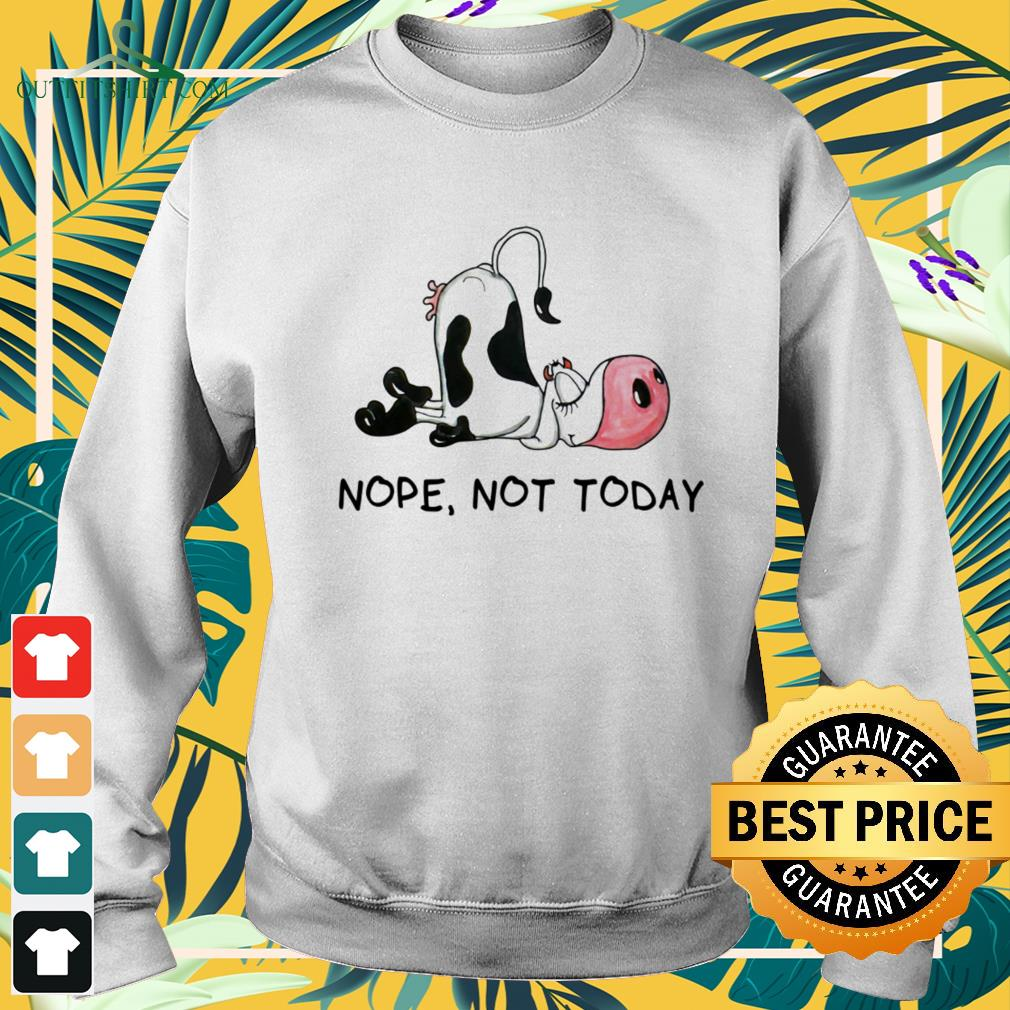 Cow sleeping nope not today sweater