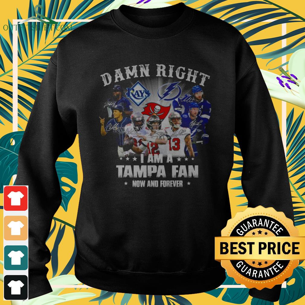 Damn right I am a Tampa fan now and forever sweater