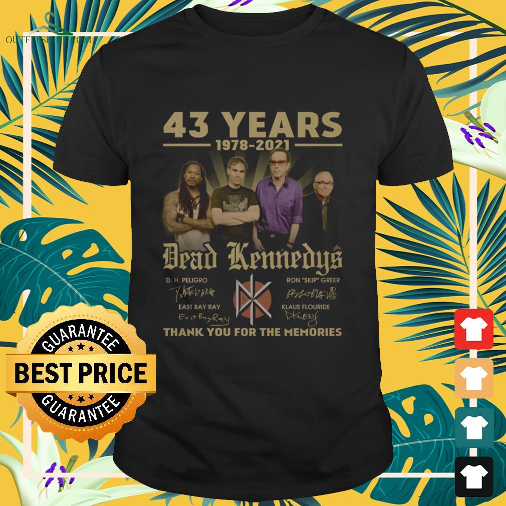 Dead Kennedys 43 Years 1978-2021 thank you for the memories signature shirt