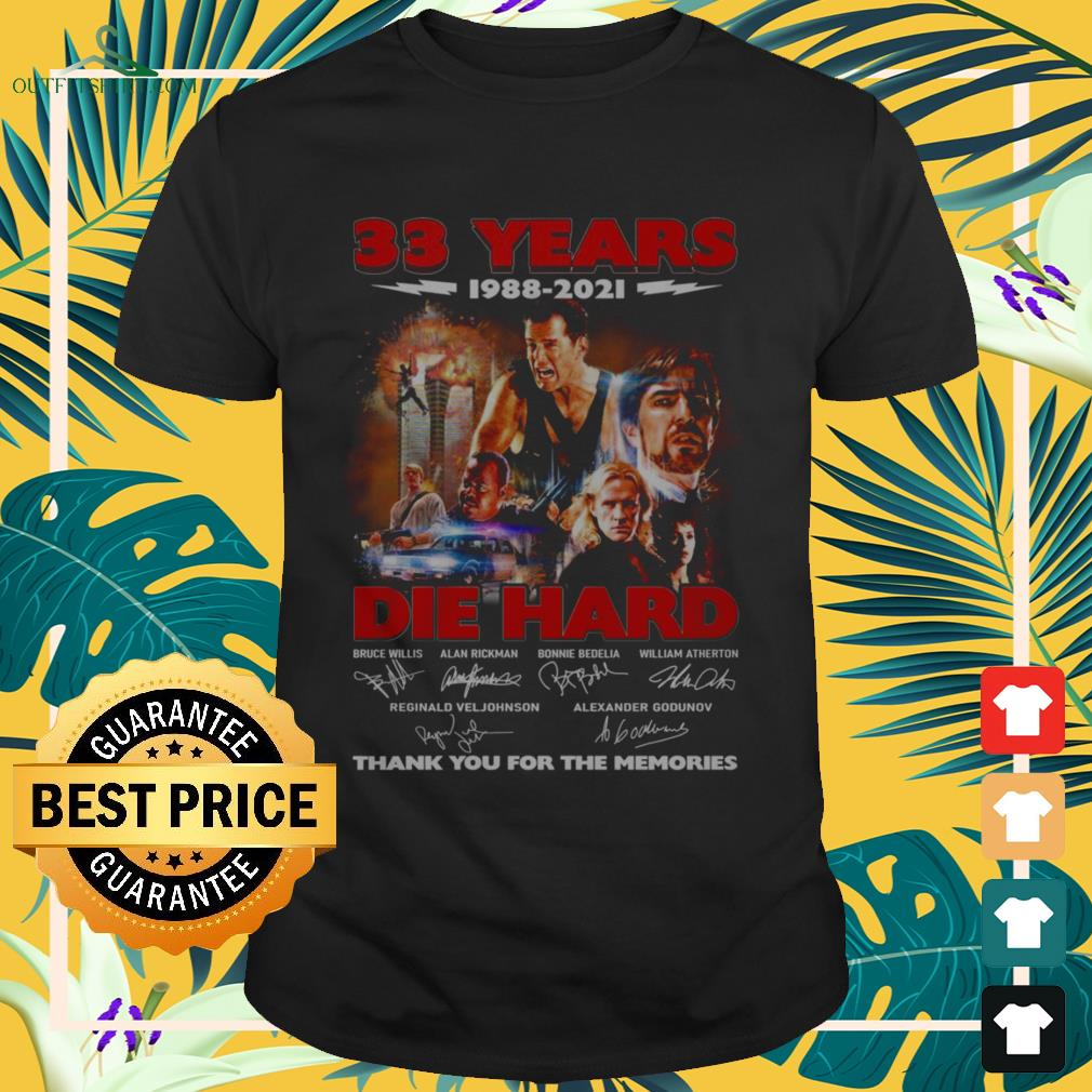 Die Hard 33 Years 1988-2021 thank you for the memories signature shirt