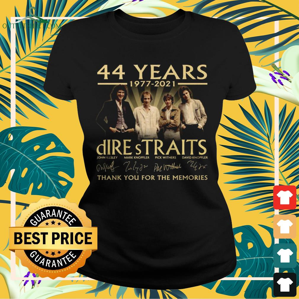Dire Straits Rock band 44 Years 1977-2021 thank you for the memories signature ladies-tee