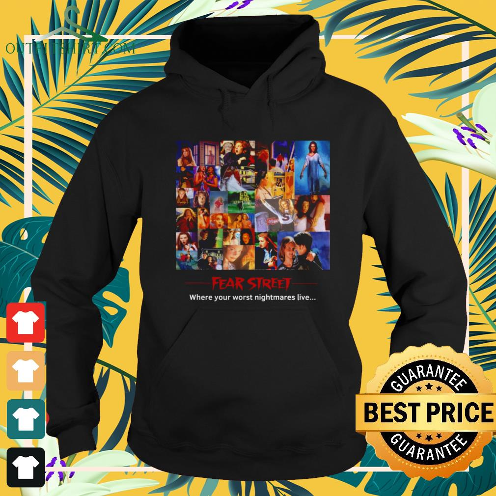 Fear Street where your worst nightmares live hoodie