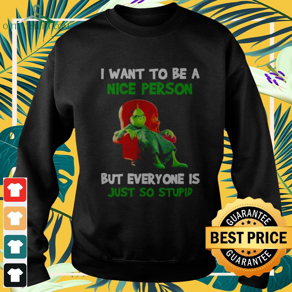 Grinch and Max I want to be a nice person but everyone is just so stupid sweater