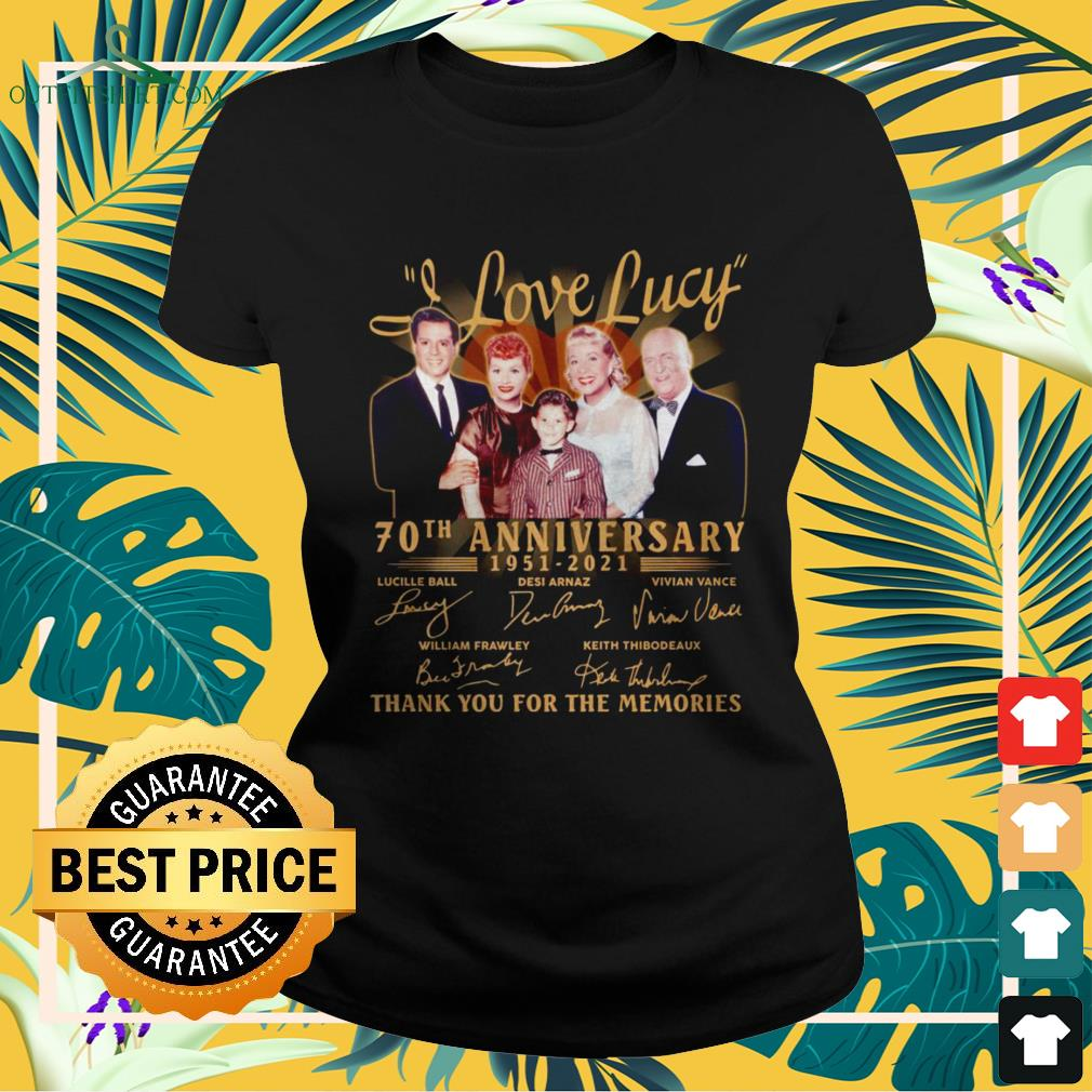 I love Lucy 70th anniversary 1951-2021 thank you for the memories ladies-tee